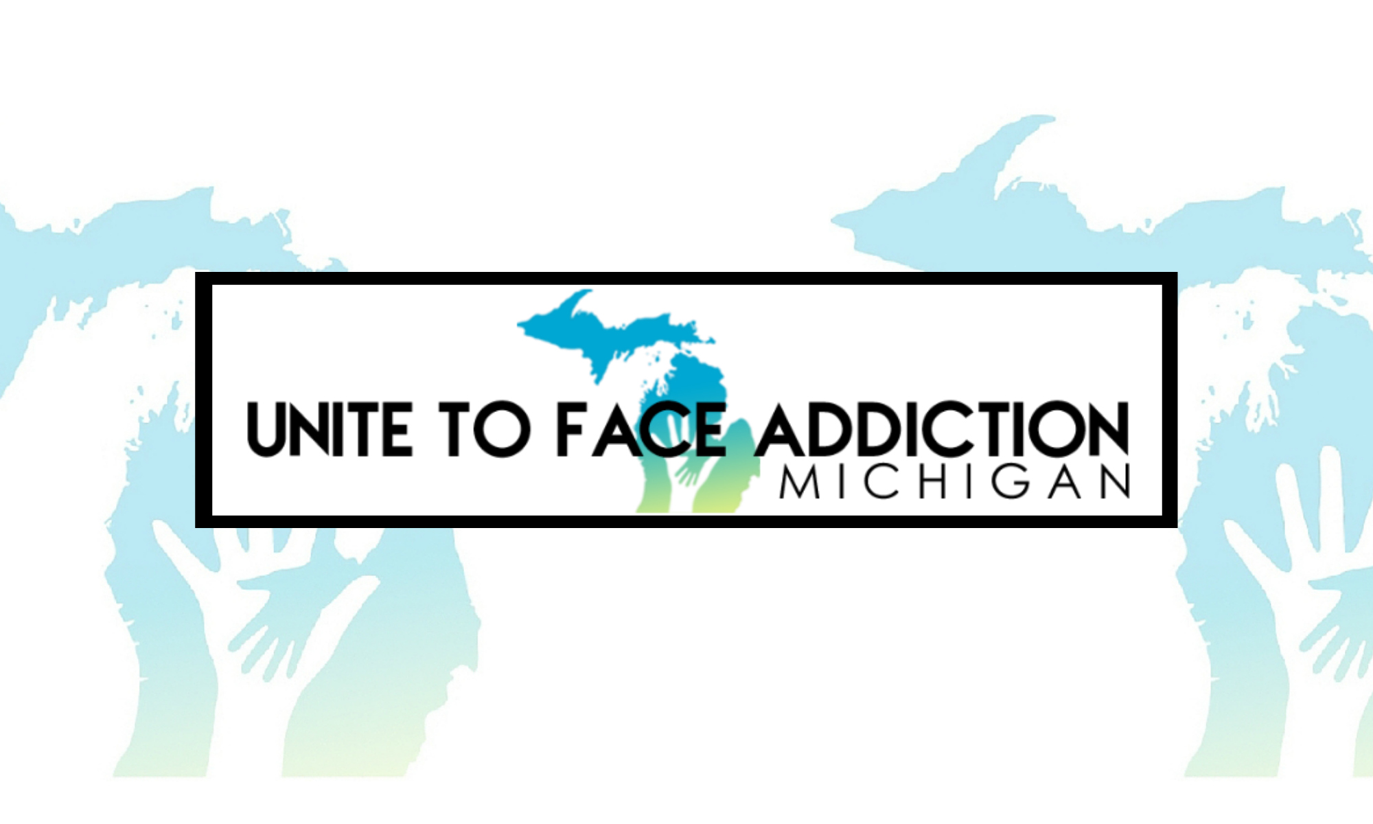 Unite to Face Addiction Michigan